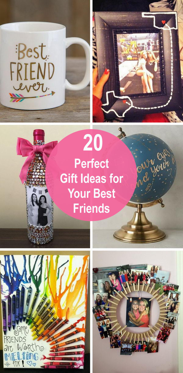 20 Perfect Gift Ideas for Your Best Friends.
