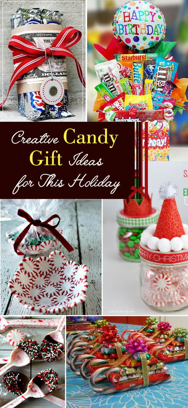 creative candy gift ideas for this holiday