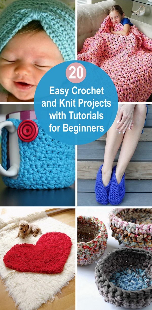 20 Easy Crochet And Knit Projects With Tutorials For Beginners.