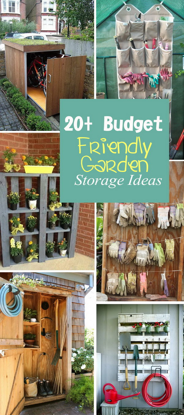 Budget Friendly Garden Storage Ideas! & 20+ Budget Friendly Garden Storage Ideas