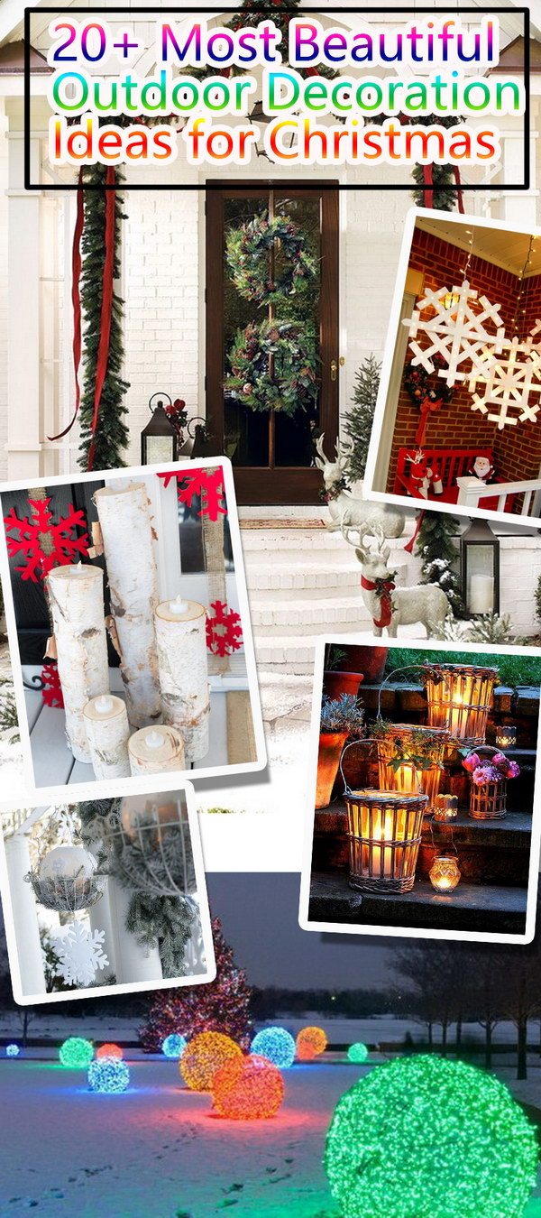 Most Beautiful Outdoor Decoration Ideas for Christmas! & 20+ Most Beautiful Outdoor Decoration Ideas for Christmas