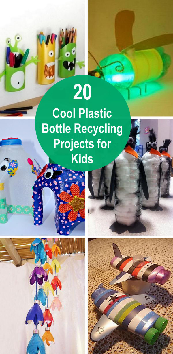 20+ Cool Plastic Bottle Recycling Projects For Kids.